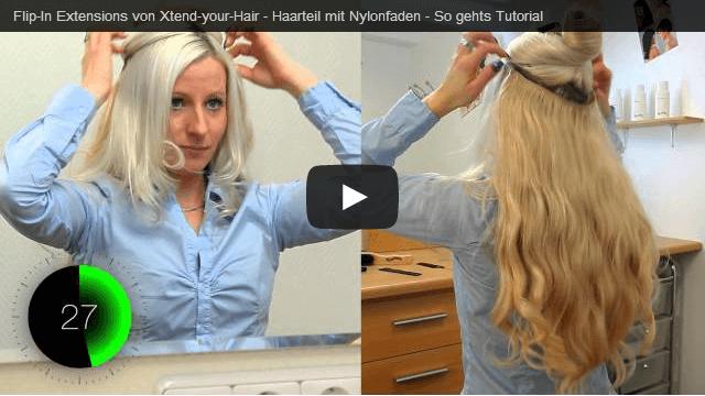 Flip Extensions Videos Anleitungen Xtend Your Hair De